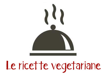 Le Ricette Vegetariane
